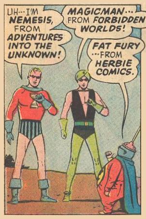 Heroes Nemesis, Magicman, and Fat Fury refer to the comics they come from.