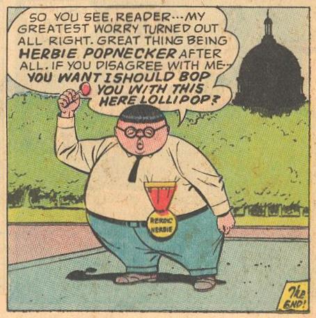 Herbie sums it all up for us, and threatens us .