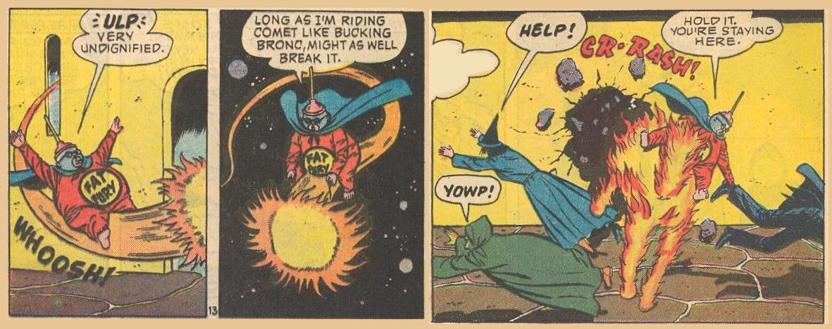 Fat Fury breaks a comet into a flaming horse.