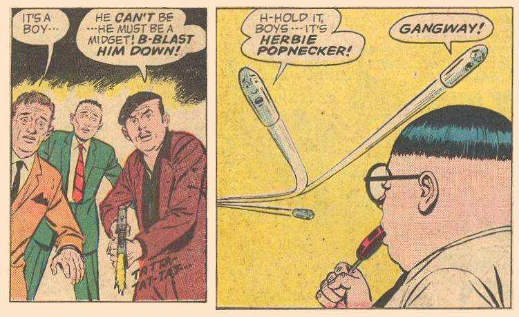 In Forbidden Worlds #110 , some bullets veer away from Herbie, whom they recognize .