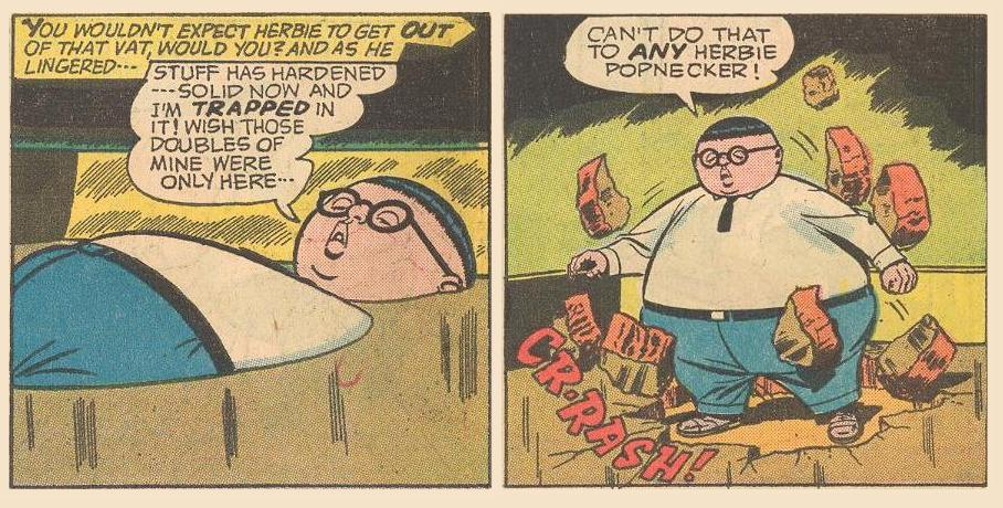 Herbie gets stuck submerged in a vat of lollipop candy, but he breaks out .