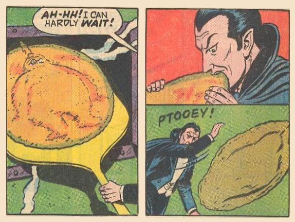 Fat Fury is coated with pizza dough and cooked, but Dracula thinks he tastes terrible.