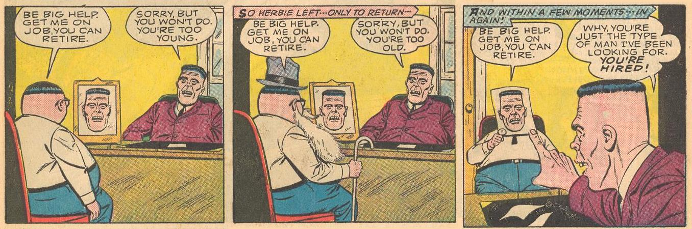 In #6b , Herbie is too young, no, too old, no, just right.