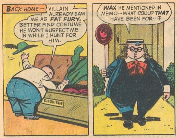 Prime Example : In #20a , Herbie needs to fool someone who saw him as the Fat Fury.