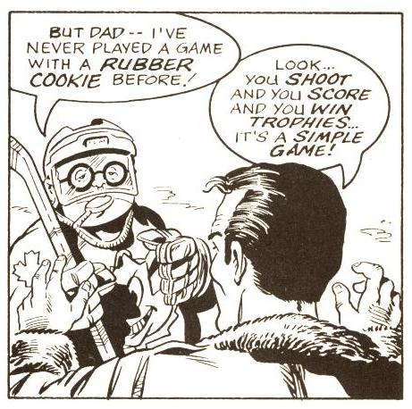 Herbie would never call a puck a rubber cookie like an imbecile, but Dad might .