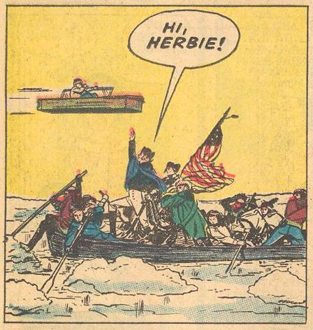 "As Herbie goes back in time, George Washington yells ""Hi, Herbie!"" while crossing the Delaware."