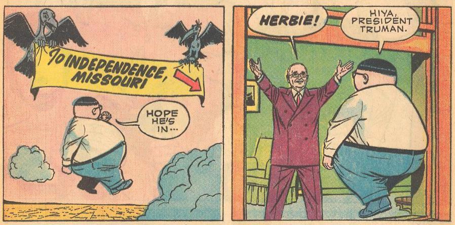 Harry Truman greets Herbie.
