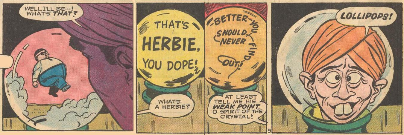 A crystal ball knows Herbie, and his weak point: Lollipops!