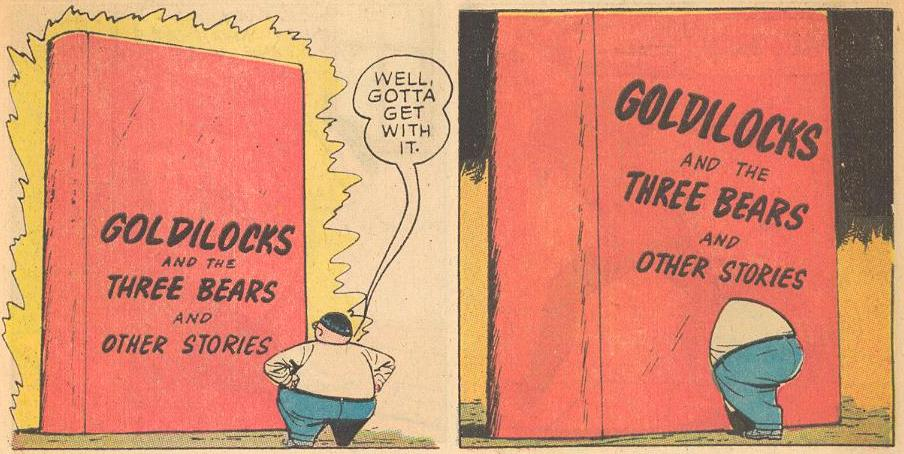 Herbie investigates Goldilocks and the Three Bears.