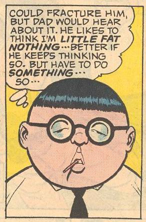 In #20b , Herbie acknowledges that his dad likes to think of him as a little fat nothing, and that it's better if his dad does not know of his powers.