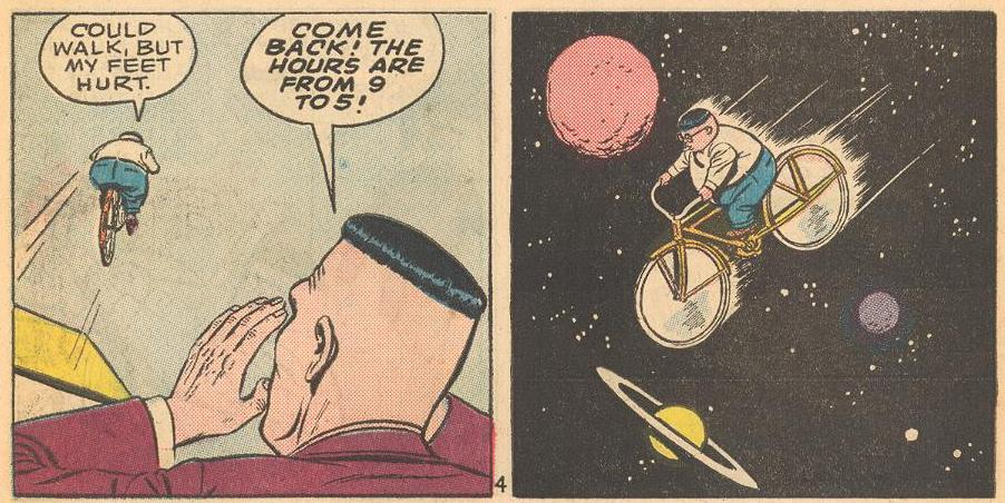 In #6b , Herbie's feet hurt, so he rides a bike, up into space !