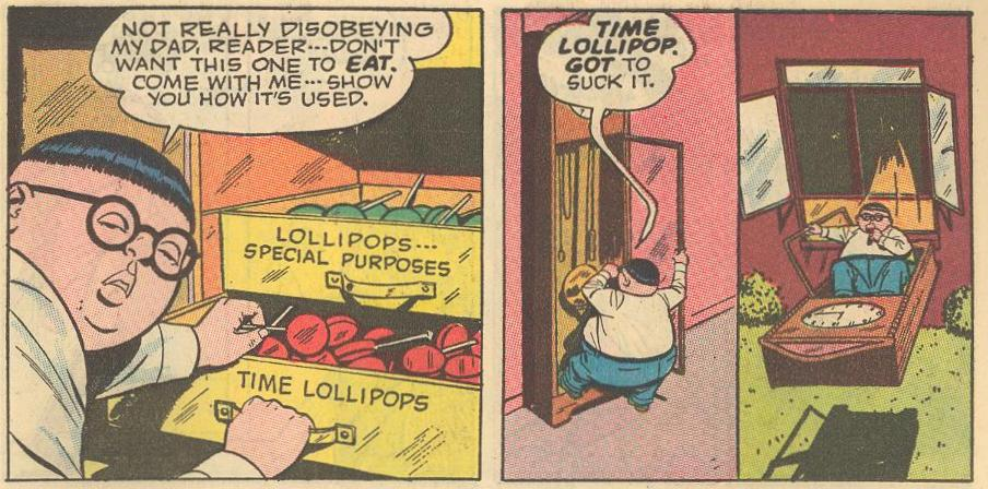 ...and Herbie is forced to get in to get to a time lollipop, which is sucked, not eaten.
