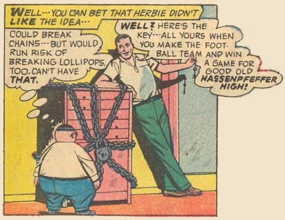 When Dad locks up Herbie's lollipops, breaking the chains would risk breaking lollipops.