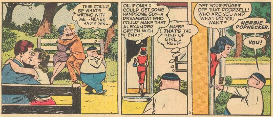 Herbie decides he needs a girl, but chooses the wrong girl.