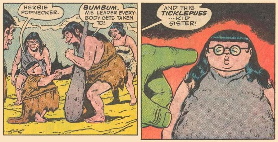Caveman BumBum and his kid sister, Ticklepuss