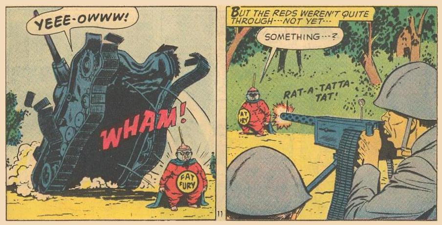 Fat Fury doesn't notice a tank ramming him and barely notices machine-gun fire Something...?