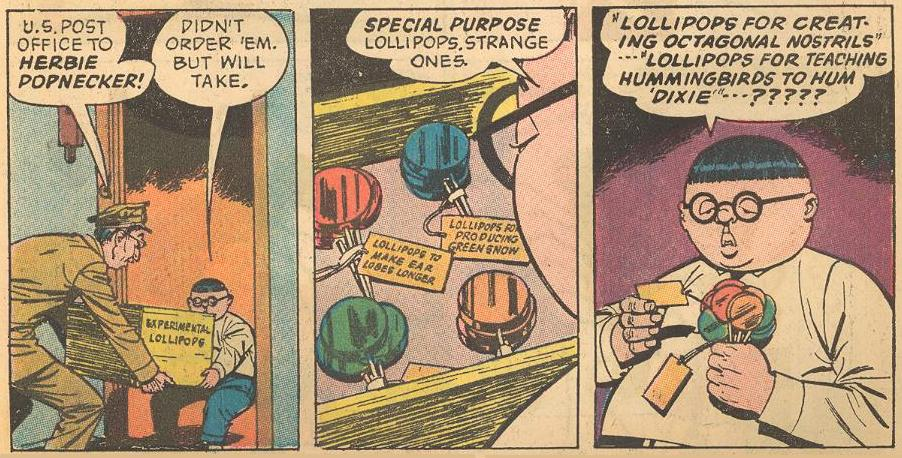 Experimental Lollipops : Herbie gets a delivery of experimental lollipops that would have given him strange powers.