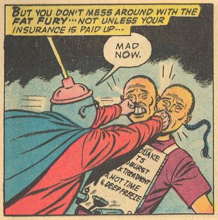 But then two-headed Fu Manchu gets the two-fisted treatment...