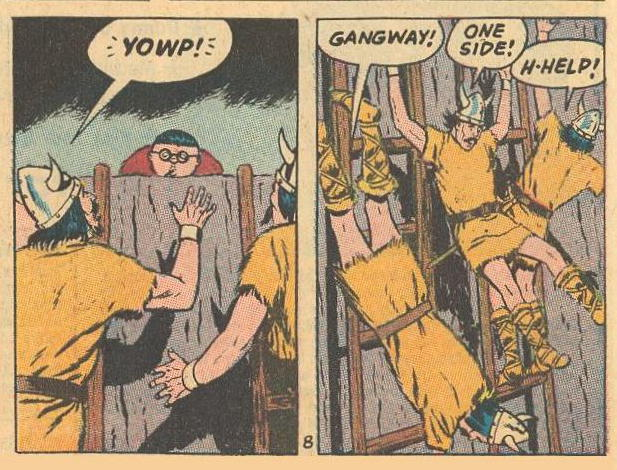 """Surprise, """"YOWP!"""" , followed by action, GANGWAY!"""