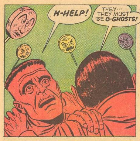 Villains: Frankenstein and Dracula are scared by lollipops .