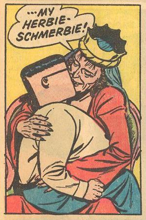 """...My Herbie-Schmerbie!"" is obviously meant to be an affectionate nickname ."