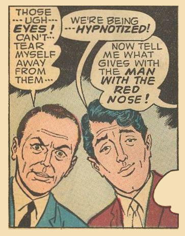 Frank Sinatra is not favorably impressed by Herbie's...UGH...eyes!