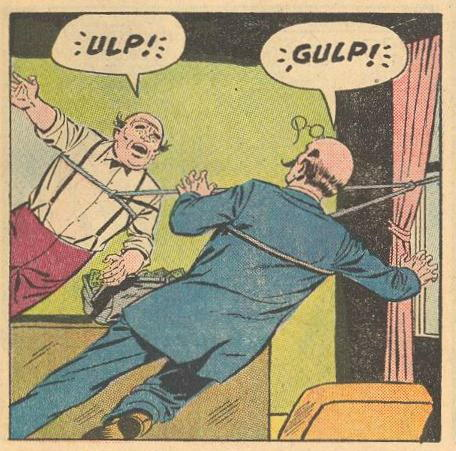 "Villains: ""ULP!"" ""GULP!"""