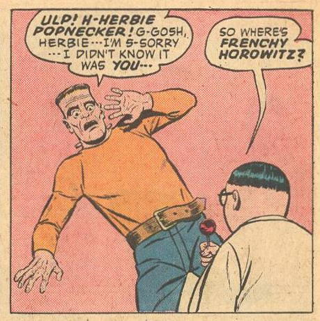 Frankenstein didn't realize he was in the presence of the famous Herbie Popnecker.