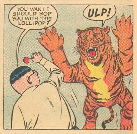 No tiger would want that!