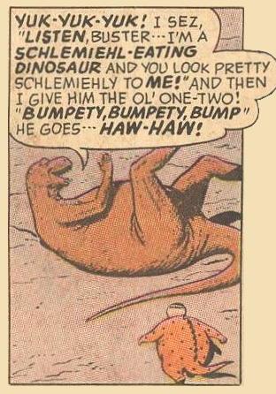 Herbie Popnecker examples: Says 'YUK-YUK'