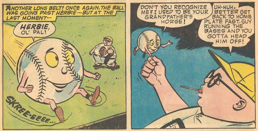 #7a has Herbie talking to a baseball, which would not count as talking to animals, except for it being made from Herbie's grandfather's horse!