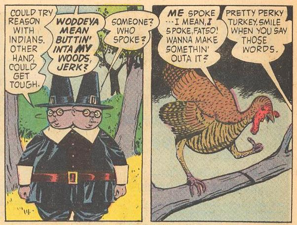 In #17a , Herbie gets into a fight with a turkey who is about to lose his feathers.