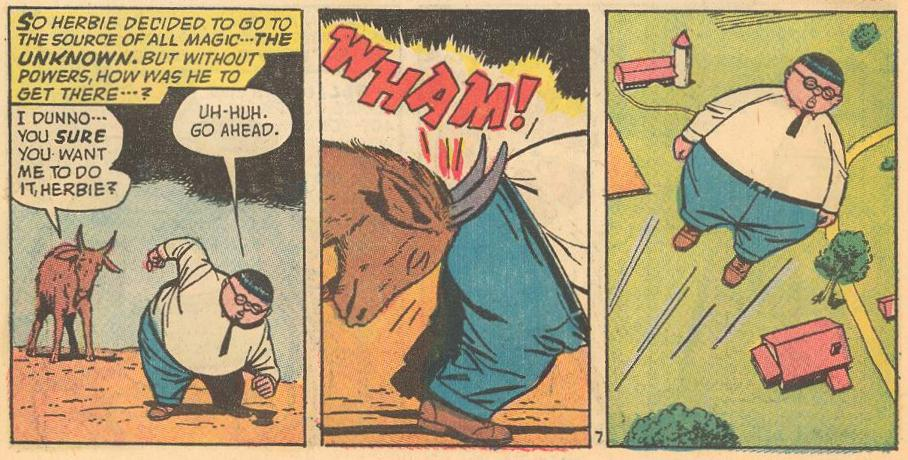 "In #22a , Herbie has lost his powers and needs animal help getting to the ""Unknown."" First, he gets a boost from a goat..."