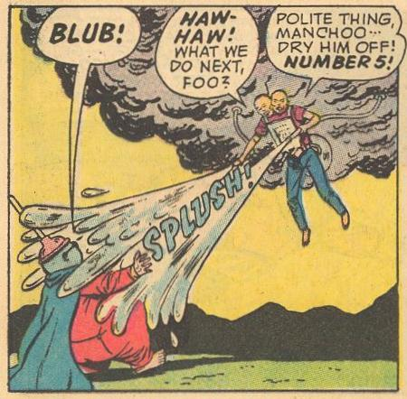 In #16a , Foo-Manchoo splashes the Fat Fury.