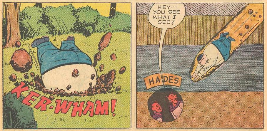 In #7a , Herbie digs his way down (to Hades, in case you could not tell)...