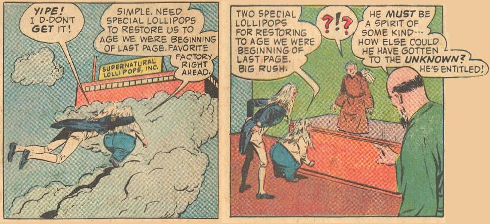 In #15b , Herbie takes Napoleon up to Supernatural Lollipops, Inc., where only spirits are entitled.